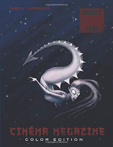Weng's Chop Cinema Megazine #12: Color Edition