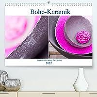 Boho - Keramik, modernes Steinzeug fuer Zuhause (Premium, hochwertiger DIN A2 Wandkalender 2022, Kunstdruck in Hochglanz): Unikate aus dem Hause Crafthouse (Monatskalender, 14 Seiten )