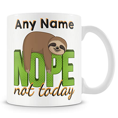 Personalised Nope Not Today Mug with Sloth