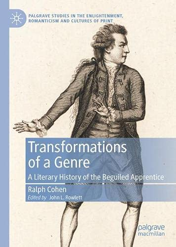 Transformations of a Genre: A Literary History of the Beguiled Apprentice (Palgrave Studies in the Enlightenment, Romanticism an