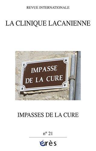 La clinique lacanienne, N° 21 : Impasses de la cure