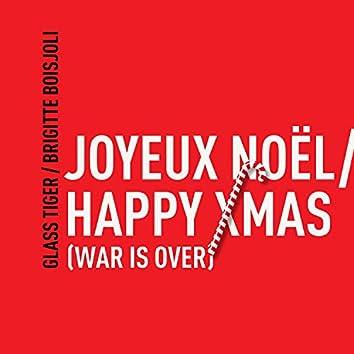 Joyeux Noël / Happy Xmas (War Is Over)