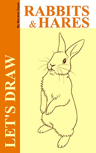 Let's Draw Rabbits and Hares (English Edition)