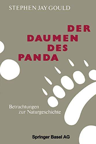 Der Daumen des Panda: Betrachtungen zur Naturgeschichte