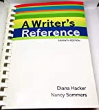 A Writer's Reference 7th seventh {A Writer's Reference 7th edition} [Writer's reference] Diana Hacker (Author), Nancy Sommers (Author)