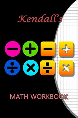 Kendall's Math WorkBook: Kendall Personalised Custom Maths / Graph paper / Grid / Geometric 6x9 - Symbol Theme