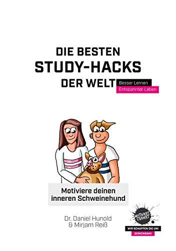 Motiviere deinen inneren Schweinehund: Die besten Study-Hacks der Welt