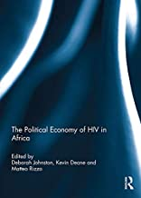 The Political Economy of HIV in Africa (English Edition)