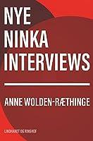 Nye Ninka-interviews