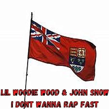 I Don't Wanna Rap Fast
