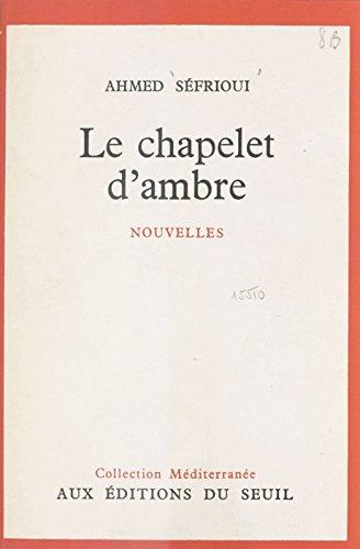 Le chapelet d'ambre (French Edition)