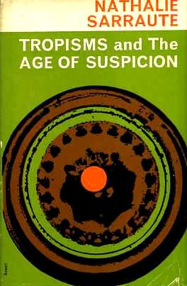 Tropisms and The age of suspicion