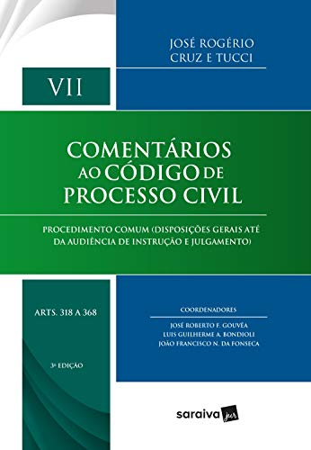 Comentários ao Código de Processo civil - Volume VII - arts 318 a 368