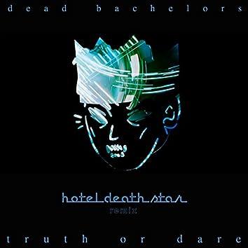 Truth or Dare (Hotel Death Star Remix)