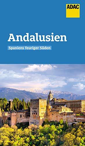 ADAC Reiseführer Andalusien: Der Kompakte mit den ADAC Top Tipps und cleveren Klappenkarten (German Edition)