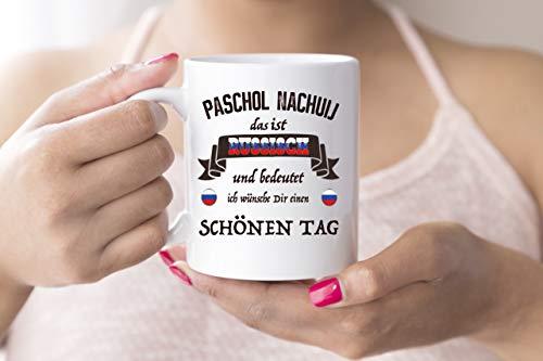 Paschol Nachuij russisch Kaffee Tasse weiß Satire frech Russland Geschenk Russen