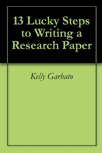 13 Lucky Steps to Writing a Research Paper