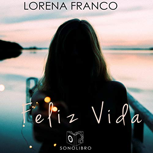 Feliz Vida [Happy Life]  By  cover art