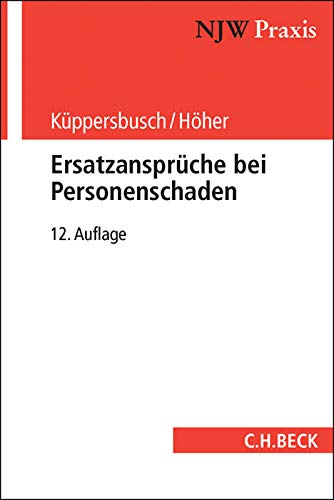 Küppersbusch, G: Ersatzansprüche bei Personenschaden