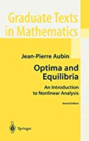 Optima and Equilibria: An Introduction to Nonlinear Analysis (Graduate Texts in Mathematics, 140)