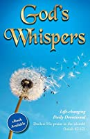 God's Whispers: Life-changing Daily Devotional