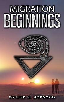 Migration: Beginnings by [Walter Hopgood]