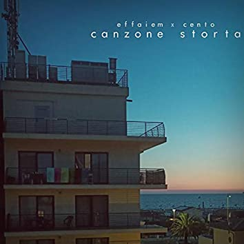 Canzone Storta (feat. Cento)