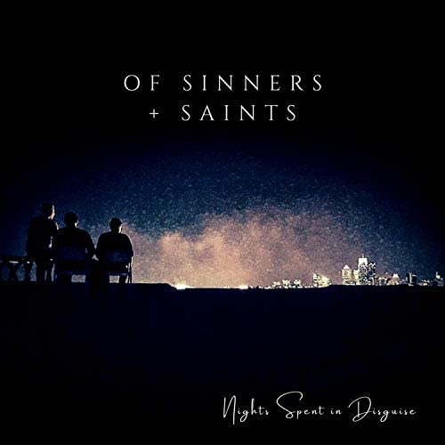 Of Sinners + Saints