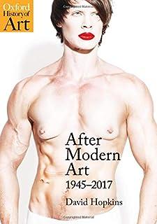 After Modern Art: 1945-2017