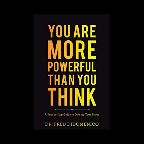 You Are More Powerful Than You Think audiobook cover art