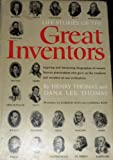 Life Stories of the Great Inventors: Inspiring and fascinating biographies of twenty famous personalities