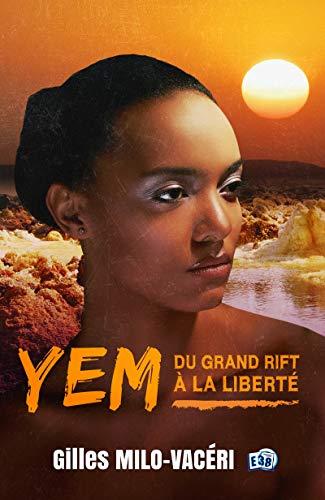 Yem: Du Grand Rift à la Liberté (38.PAGE 38)