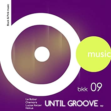 Until Groove EP