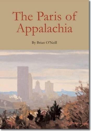 The Paris of Appalachia: Pittsburgh in the Twenty-First Century