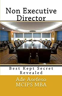 Non Executive Director: Best Kept Secret Revealed