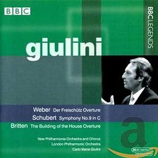 ウェーバー:歌劇「魔弾の射手」序曲/シューベルト:交響曲第9番/ブリテン:「劇場の建設」序曲(ジュリーニ)(1968-1975)