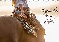 Bayerisches Western Gefuehl (Wandkalender 2022 DIN A3 quer): Westernstylekalender fuer alle Westernfans (Monatskalender, 14 Seiten )