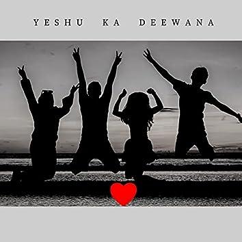 Yeshu Ka Deewana