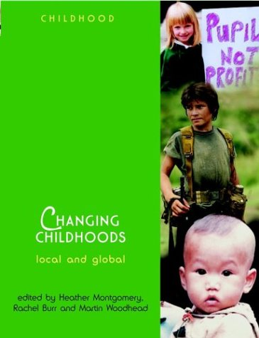Changing Childhoods: Local and Global (Wiley & OU Childhood)