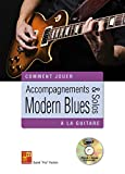 Accompagnements & solos Modern Blues à la guitare (1 Livre + 1 CD)