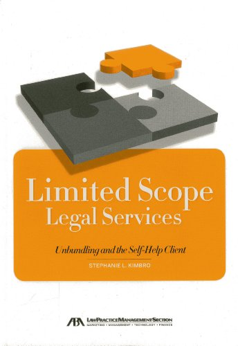 Compare Textbook Prices for Limited Scope Legal Services: Unbundling and the Self-Help Client  ISBN 9781614383628 by Kimbro, Stephanie L.