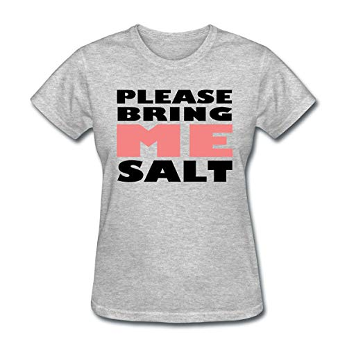Bbhappiness Women's Please Bring Me Salt T-Shirt