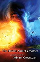 The Heroin Addict's Mother
