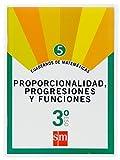 Cuaderno 5 de matemáticas. 3 ESO. Proporcionalidad, progresiones y funciones - 9788467515640