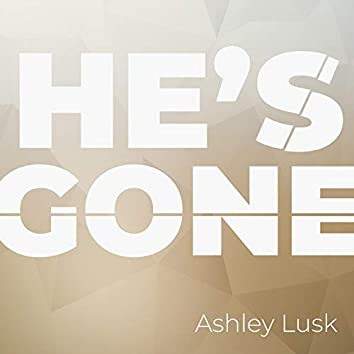 He's Gone (feat. Abraham LaVoi)