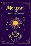 Morgan Tarot Card Journal: Personalized Three Card Spread Daily Diary Recording & Interpreting Readings - 107 Page Fill In - 6x9 Notebook Matte Finish