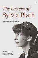 Letters of Sylvia Plath Volume II: 1956 - 1963