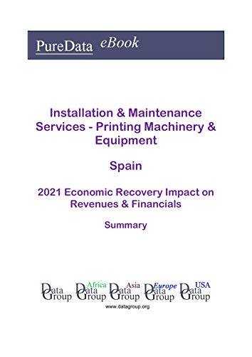 Installation & Maintenance Services - Printing Machinery & Equipment Spain Summary:...