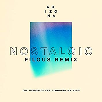 Nostalgic (filous Remix)
