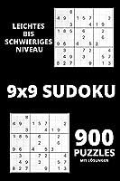 Sudoku - Leichter bis schwieriges niveau: Erstaunliche 900 Sudoku-Raetsel mit Loesungen - Sudoku-Spiel fuer Anfaenger oder Fortgeschrittene - Sudoku-Raetselbuecher fuer Erwachsene, damit Sie beschaeftigt und immer konzentriert sind